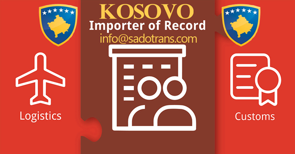 Importer of Record Kosovo